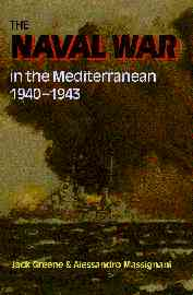 Greene & Massignani, The Naval War in the Mediterranean 1940-1943